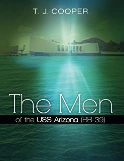 The Men of the USS Arizona (BB-39): Revised Edition
