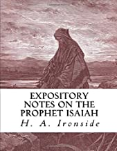 Expository Notes on the Prophet Isaiah (Ironside Commentary Series)