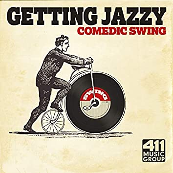 Getting Jazzy: Comedic Swing