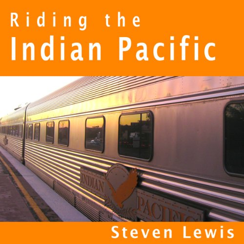 Riding the Indian Pacific cover art