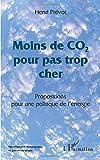 Moins de CO2 pour pas trop cher: Propositions pour une politique de l'énergie