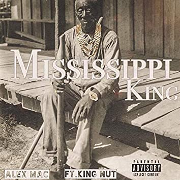 Mississippi King (feat. King Nut)