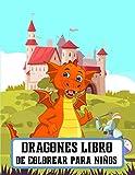 Dragones Libro de Colorear para Niños: 57 dragones maravillosos únicos para colorear para niños a partir de 10 años y Dragon Lover. Diversión con tamaño 8.5 x 11 pulgadas