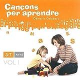 Cançons Per Aprendre: 3-7 Anys - Volumen 1