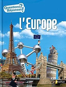 L'Europe - Questions/Réponses - doc dès 10 ans (French Edition) by [Jean-Michel Billioud, Yann Le Béchec, Sébastien Telleschi, Olivier Latyk]
