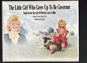 The Little Girl Who Grew Up to Be Governor: Stories from the Life of Martha Layne Collins