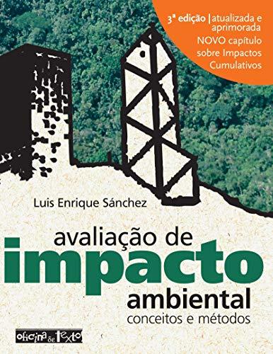 Avaliação de Impacto Ambiental: Conceitos e Métodos