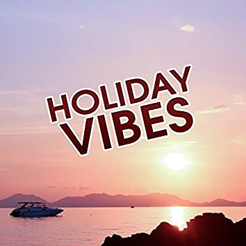 Holiday Vibes – Disco Beach, Lounge Tunes, Deep Beats for Dance, Ibiza Chill Out Party