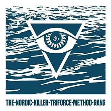The Nordic Killer Triforce Method Gang