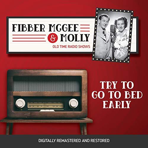 Diseño de la portada del título Fibber McGee and Molly: Try to go to Bed Early