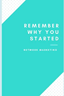 Remember why you started: Network Marketing tracker