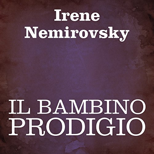 Il bambino prodigio [A Child Prodigy] audiobook cover art