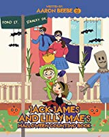 Jack James and Lilly Mae's Halloween Counting Book