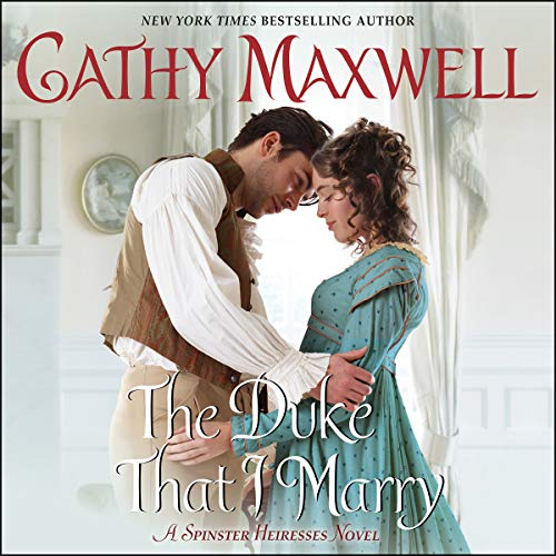 The Duke That I Marry     A Spinster Heiresses Novel              De :                                                                                                                                 Cathy Maxwell                               Lu par :                                                                                                                                 Mary Jane Wells                      Durée : 6 h et 45 min     Pas de notations     Global 0,0