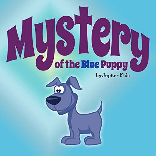 Mystery of the Blue Puppy audiobook cover art