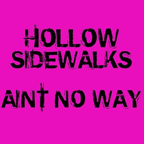Hollow Sidewalks
