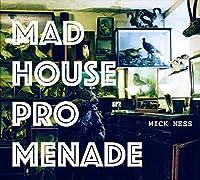 Madhouse Promenade