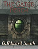 The Gated Perch (English Edition)
