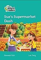 Level 3 - Sue's Supermarket Dash (Collins Peapod Readers)
