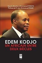 Edem Kodjo : Un Africain entre deux siècles (French Edition)