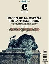 El Fin de la España de la Transición (Revista nº 1) (Spanish Edition)