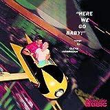 Songtexte von Glenn Yarbrough - Here We Go, Baby