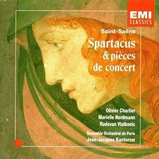 Saint-Saens: Spartacus & Pieces De Concert
