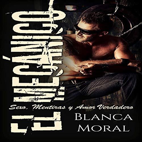 El Mecánico [The Mechanic] audiobook cover art