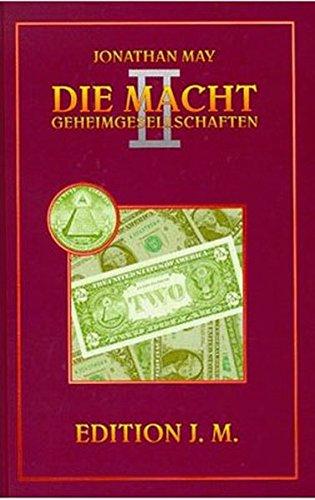 Die Macht. Geheimgesellschaften: Die Macht, Bd.2, Entspricht der freiheitlich demokratischen Grundordnung