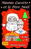 Mamie Lucette et le Père Noël