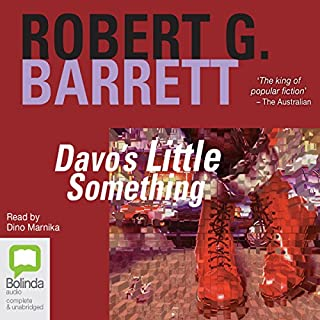 Davo's Little Something                   By:                                                                                                                                 Robert G. Barrett                               Narrated by:                                                                                                                                 Dino Marnika                      Length: 12 hrs and 38 mins     32 ratings     Overall 4.0