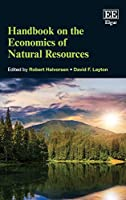 Handbook on the Economics of Natural Resources