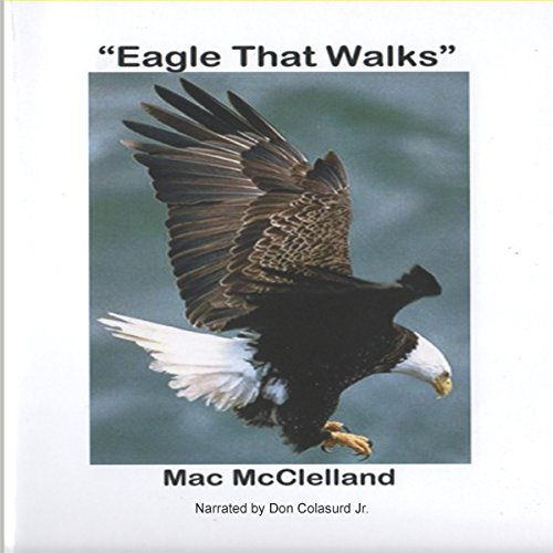Eagle That Walks audiobook cover art