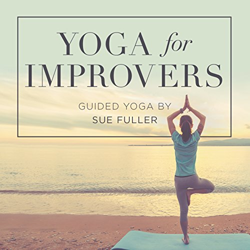 Yoga for Improvers audiobook cover art
