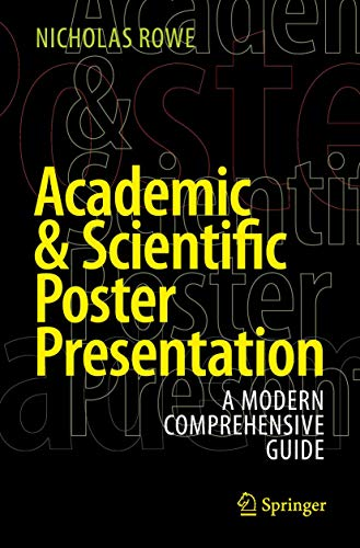 Academic & Scientific Poster Presentation: A Modern Comprehensive Guide