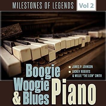 Milestones of Legends - Boogie Woogie & Blues Piano, Vol. 2