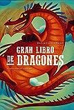 El Gran Libro De los dragones