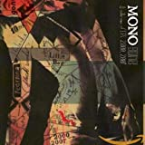 Songtexte von MONO - Gone: A Collection of EPs 2000_2007