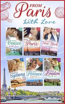 From Paris With Love Collection by [Jennie Lucas, Kate Hardy, Merline Lovelace, Trish Morey, Alison Roberts, Kat Cantrell, Kelly Hunter, Robyn Grady, Lindsay Armstrong, Carole Mortimer, Caroline Anderson, Wendy Etherington, Catherine George, Lucy Gordon, Nikki Logan, Sarah Mallory, Lyn Stone]