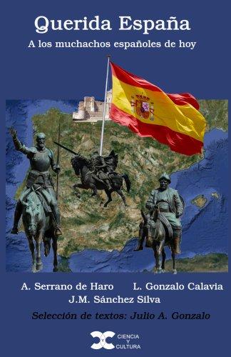 Querida España eBook: Gonzalo, Julio, de Haro, Agustín, Calavia, Leónides, Silva, José María: Amazon.es: Tienda Kindle
