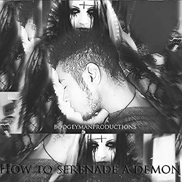 How to Serenade a Demon