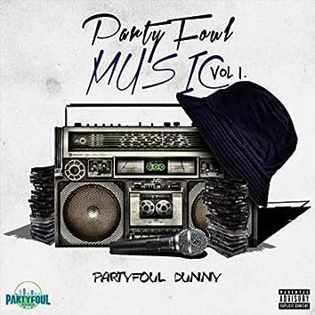 Partyfoul Music, Vol. 1