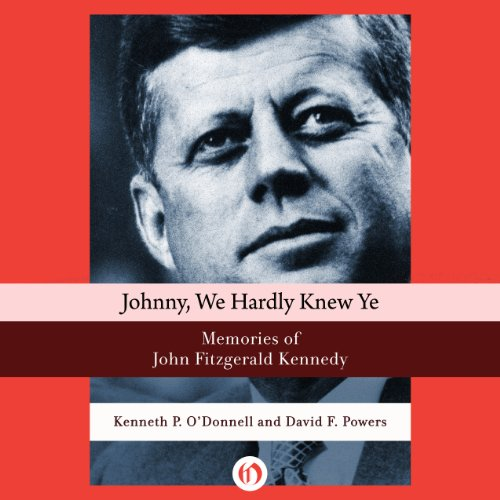Johnny, We Hardly Knew Ye audiobook cover art
