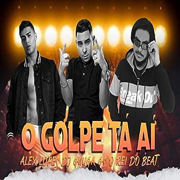 O Golpe Tá Aí (feat. Dj Guuga) (Brega Funk)