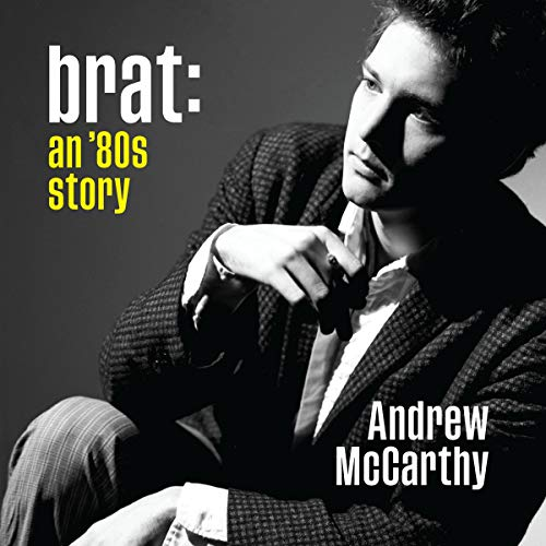 Brat Audiobook By Andrew McCarthy cover art