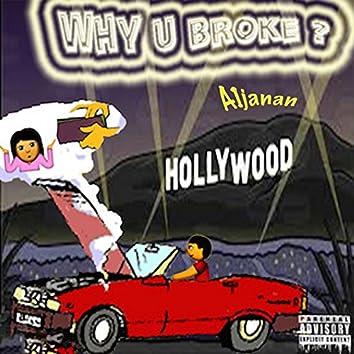 Why U Broke?