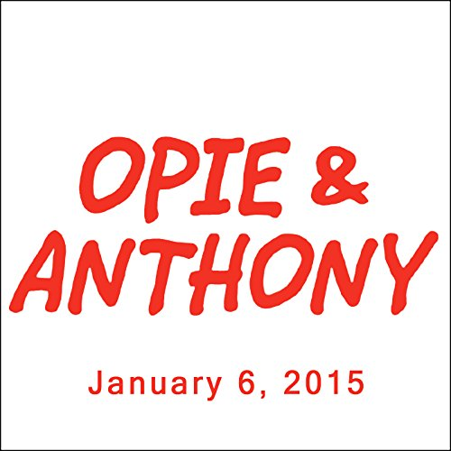 Opie & Anthony, Patton Oswalt, January 6, 2015 audiobook cover art