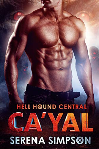 Ca'yal (Hell Hound Central Book 1) (English Edition)