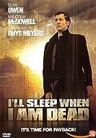 I'll Sleep When I Am Dead - Dutch Import Dvd New