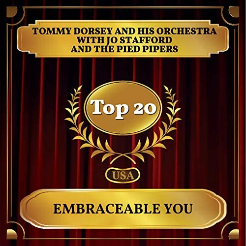 Tommy Dorsey & His Orchestra feat. Jo Stafford & The Pied Pipers